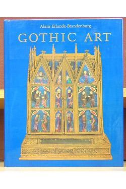Gothic Art.: Erlande-Brandenburg, Alain.