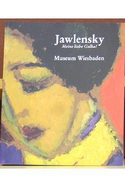 Jawlensky: Meine Liebe Galka!: Rattemeyer, Volker and Renate Petzinger, Editors