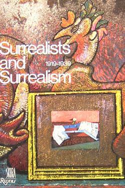 Surrealists and Surrealism, 1919-1939.: Picon, Gaetan.