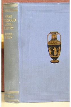 Josiah Wedgwood and His Pottery.: Burton, William.