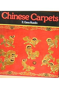 Chinese Carpets.: Gans-Ruedin, E.