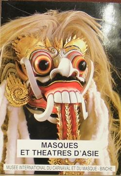 Masques et Theatres D'Asie: Croonenborghs-Tchang, Sophie and Beatrice Reynaerts