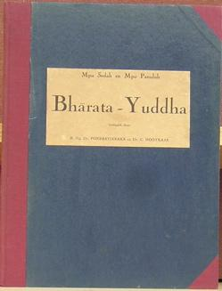 Bharata-Yuddha: Poerbatjaraka, R. Ng Dr.; en Dr. C. Hooykaas