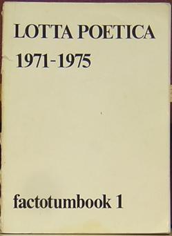 Lotta Poetica 1971 - 1975: factotumbook 1: Sarenco ; Vree, Paul de