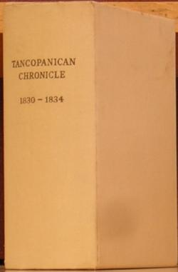 Tancopanican Chronicle 1830 - 1834: Crowninshield, Louise duPont and Pierre S. duPont, editors