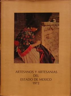 Artesanos y Artesanias del Estado de Mexico: Carillo, Rafael ; Pomar, Teresa