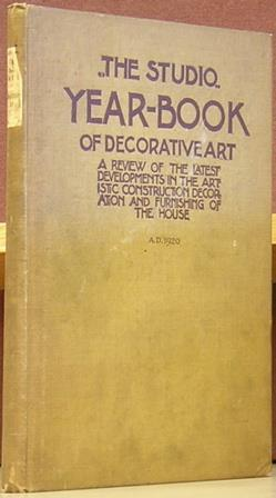 The Studio Year-Book of Decorative Art, 1920, with Special Article on the Decoration and Furnishing...