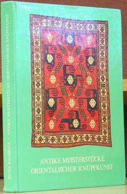 Antike Meisterstucke Orientalischer Knupfkunst: Bausback, Peter