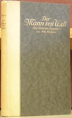 Der Mann von Welt: Ein Herrenbrevier.: Koebner, F. W., editor.