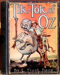 Tik-Tok of Oz: Baum, L. Frank; illustrations by John R. Neill