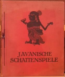 Javanische Schattenspiele.: Hover, Dr. Otto.