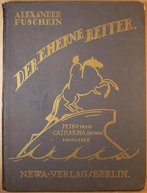 Der Eherne Reiter ein Episches Gedicht von Alexander Pushkin.: Puschkin, Alexander ; Illustrated by...