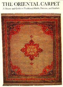 Oriental Carpet: A History and Guide to Traditional Motifs: Ford, P.R.J.