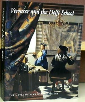 Vermeer and The Delft School.: Liedtke, Walter,