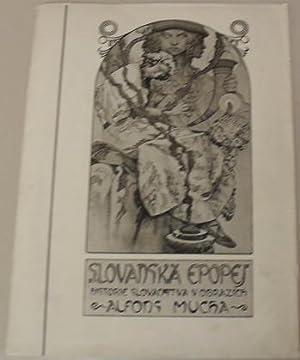 Slovanska epopeje = Epopee slave = The slavonic epopee = Die epopoe der slaven.: Mucha, Alphonse.