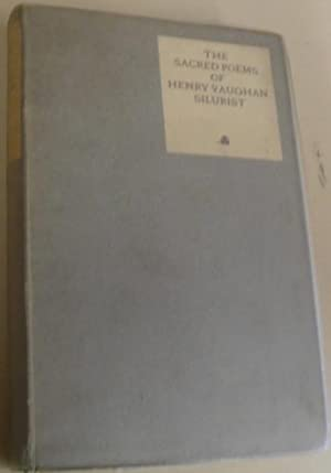 The Sacred Poems of Henry Vaughan Silurist: Vaughan, Henry and Charles Ricketts (Decorations)