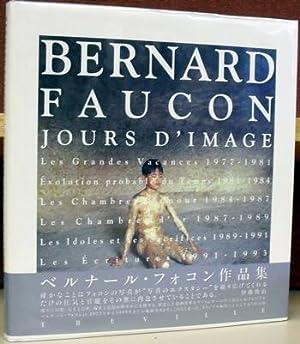 Bernard Faucon 1977 - 1995: Jours d'Image: Faucon, Bernard