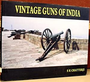 Vintage Guns of India: Chatterji, S.