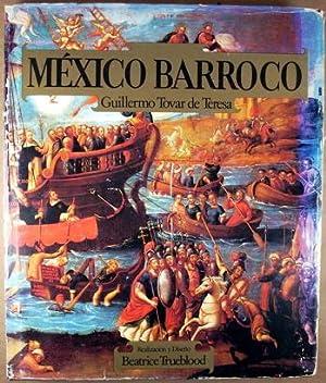 Mexico Barroco.: Teresa, Guillermo Tovar de.