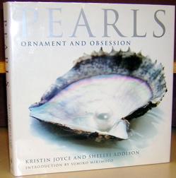 Pearls: Ornament and Obsession.: Joyce, Kristin ; Addison, Shellei.