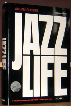 Jazz Live: A Journey for Jazz Across America in 1960.: Claxton, William, and Joachim E. Berendt.