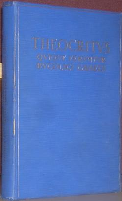 Theocritus Quique feruntur Bucolici Graeci (Scriptores Graeci: Theocritus ; Gallavotti,