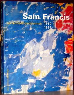Gagosian Gallery: Sam Francis: Selz, Peter