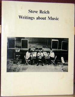 Writings About Music: Reich, Steve