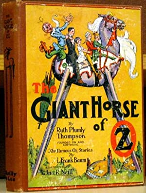 The Giant Horse of Oz: Thompson, Ruth Plumly