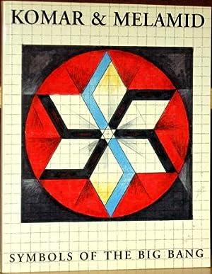 Komar and Melamid: Symbols of the Big Bang.: Julius, Anthony,