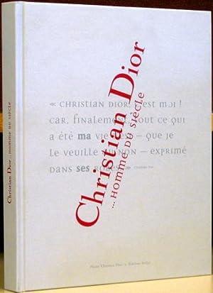 Christian Dior.Homme du Siecle: Dufresne, Jean-Luc (text)