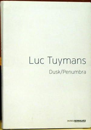 Luc Tuymans: Dusk / Penumbra: Fernandes Joao ; Reust, Hans Rudolf