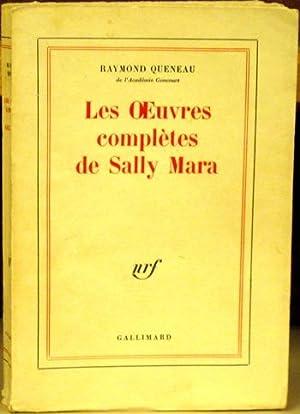 Les Oeuvres Completes de Sally Mara: Queneau, Raymond