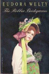 The Robber Bridegroom.: Welty, Eudora ; Illustrated by Barry Moser.