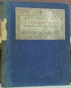 La Ferronnerie: Transformations Progressives du XIIe au XIXe Siecle.: Paris. Edouard Rouveyre ...
