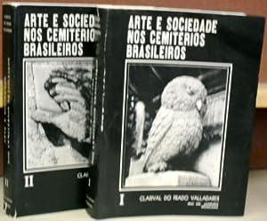 Arte e Sociedade nos Cemiterios Brasileiros: Um Estudo da Arte Cemiterial Ocorrida no Brasil Desde ...