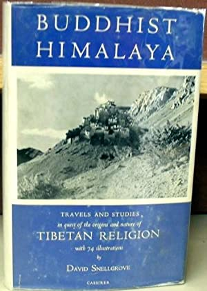 Buddhist Himalaya: Travels and Studies in Quest of the Origins and Nature of Tibetan Religion: ...