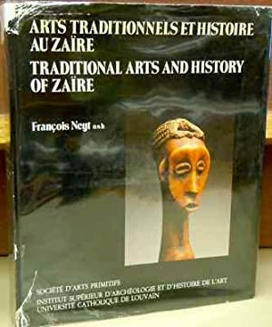 Traditional Arts and History of Zaire / Traditionnels et Histoire au Zaire: Cultures ...