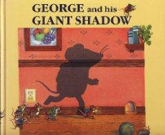 George and His Giant Shadow: Severn, Jeffrey