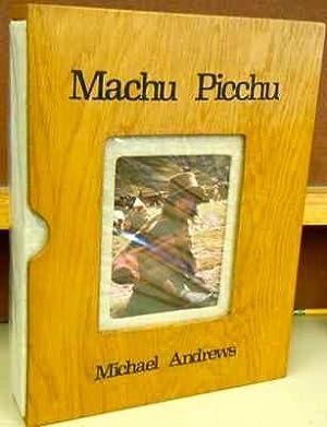 Machu Picchu: Andrews, Michael