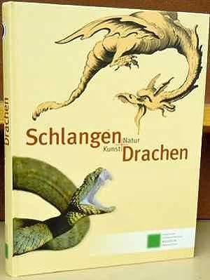 Schlangen und Drachen: Kunst und Natur: Joger, Ulrich; Luckhardt, Jochen, eds