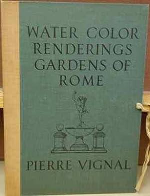 Water Color Renderings: Gardens of Rome: Vignal, Pierre