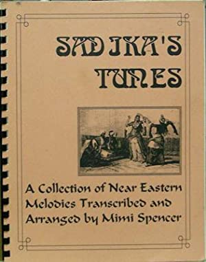 Sadika's Tunes: a Collection of Near Eastern Melodies: Spencer, Mimi