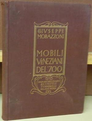 Mobili Veneziani del '700: Morazzoni, G.