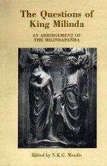 The Questions of King Milinda: An Abridgement: Mendis, N.K.G.