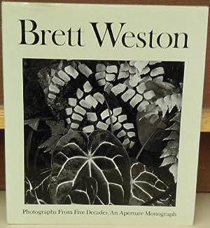 Brett Weston: Photographs from Five Decades: Weston, Brett