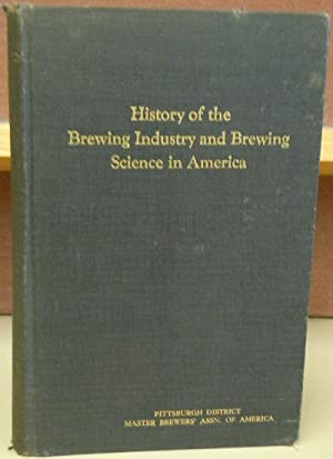 History of the Brewing Industry and Brewing: Siebel, Dr. John