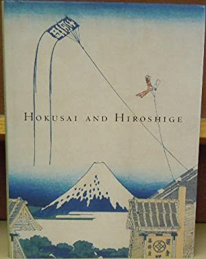 Hokusai and Hiroshige: Great Japanese Prints from the James A. Michener Collection: White, Julia M.
