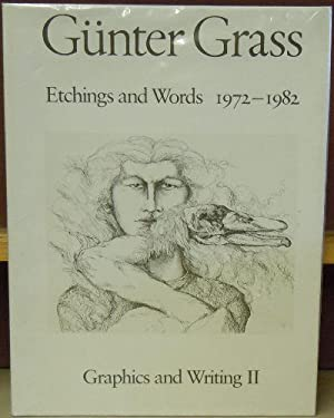 Gunter Grass: Etchings and Words 1972 - 1982: Graphics and Writing II: Dreher, Anselm (editor)