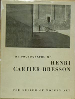 The Photographs of Henri Cartier-Bresson: Kirstein, Lincoln; Newhall, Beaumont